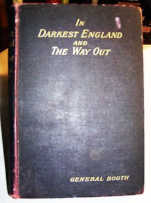 """Salvation Army - HARD COVER BOOK - """"IN DARKEST ENGLAND AND THE WAY OUT"""""""