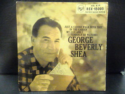 """GEORGE BEVERLY SHEA E.P """" IN THE GARDEN  """" Or.UK RCA  EX+ COND.IN Or. PIC SL."""
