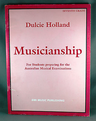 Musicianship Seventh Grade by Dulcie Holland - Brand New