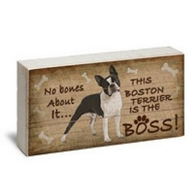 "BOSTON TERRIER IS BOSS - Made in USA Reclaimed Wood Pine 12"" x 6""  Box Sign NEW"