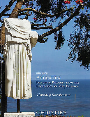 Christie's Antiquities (Max Palevsky Coll) New York 12/9/10 Auction Catalog