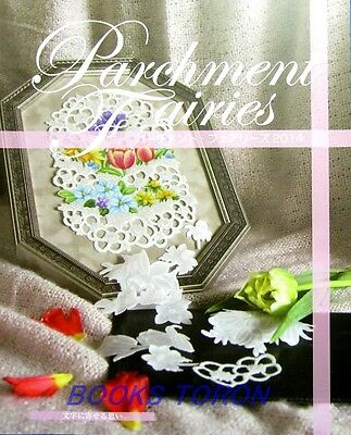 Parchment Fairies 2014 /Japanese Paper Craft Pattern Book