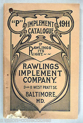 Rawlings Implement CATALOG - 1911 ~~ farm, farming equipment