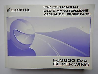 Genuine 2007 Honda Fjs600 D/a Silver Wing Owners Manual 37Mct641 2008 Fjs 600