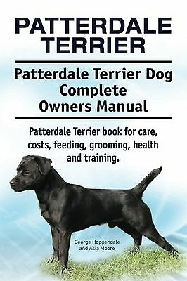 Patterdale Terrier. Patterdale Terrier Dog Complete Owners Manual. Patterdale...