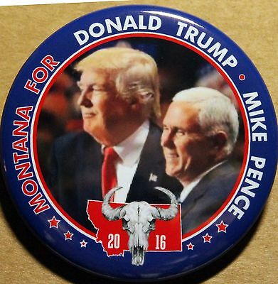 Montana For Trump - Pence Campaign Pinback Button 2016