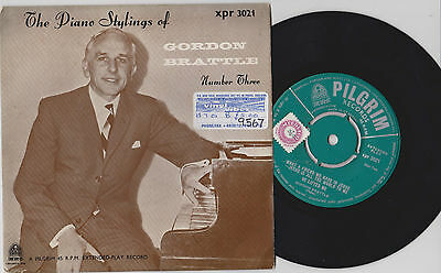 """THE PIANO STYLINGS of GORDON BRATTLE No 3 ~ 7"""" EP"""