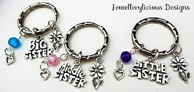 Beautiful BIG SISTER MIDDLE SISTER LITTLE SISTER Keyrings Key Rings You Choose