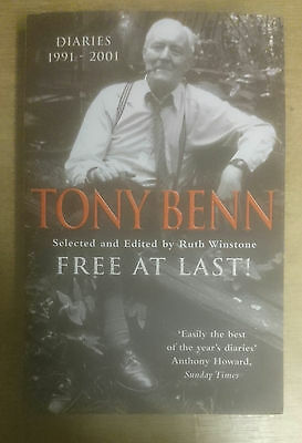 Tony Benn - Diaries 1991-2001 Autographed Book Signed Free At Last