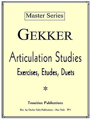 Articulation Studies by Chris Gekker ~ Dist by Charles Colin Publications