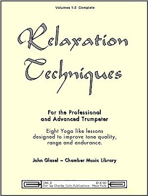 Relaxation Technique for Trumpet by John Glasel - Charles Colin Publications