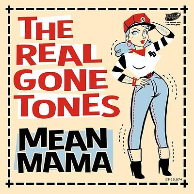 """The Real Gone Tones - Mean Mama - New 7"""" Single"""