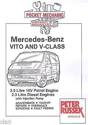 Mercedes Benz Vito 2.0 Petrol 2.3 Diesel Pocket Mechanic Manual to 2000 *NEW