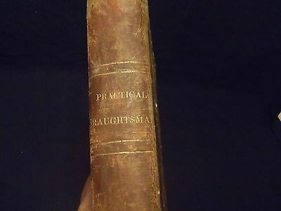 The Practical Draughtsman's Book of Industrial Design first edition 1854 N.Y.