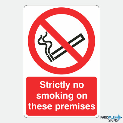 Strictly No Smoking On These Premises Sign