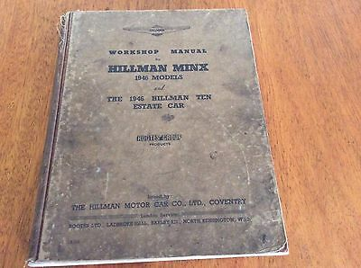 Hillman Minx  Workshop Manual 1946 Models & Hillman  Ten Estate Car Rootes Ib215