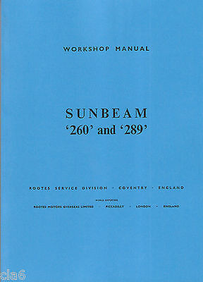 Sunbeam Tiger 260 and 289 Workshop Manual by Rootes *NEW