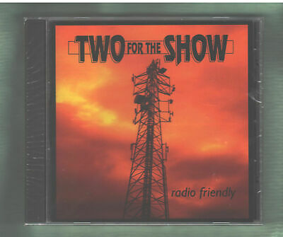 TWO FOR THE SHOW  Radio Friendly CD NEW Canadian Comedy Rock
