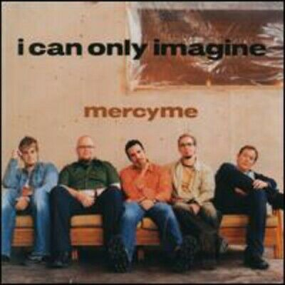 MercyMe : I Can Only Imagine  Word Of God Speak CD