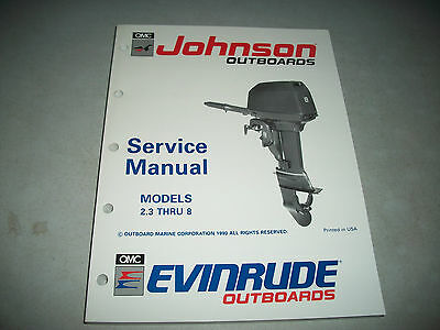1991 Evinrude/johnson Outboards  Models 2.3 Thru 8 Service Manual Excellent