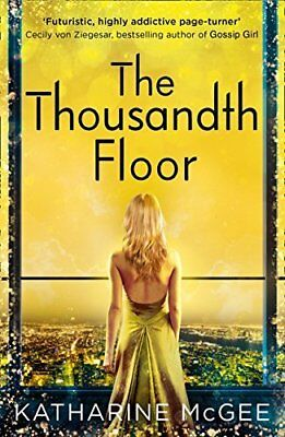 The Thousandth Floor by Katharine McGee New Paperback Book
