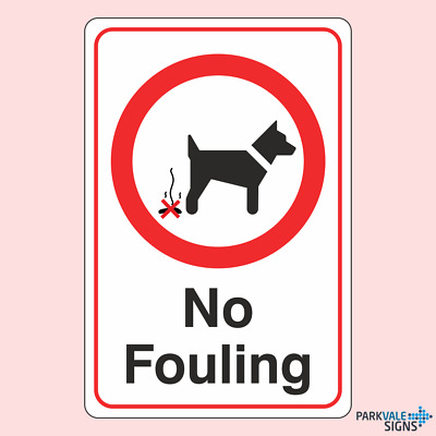 No Fouling Dog Prohibition Sign