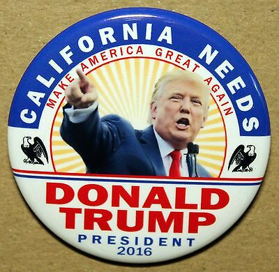 California Needs Trump For President 2016 Campaign Button