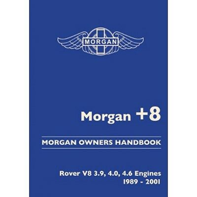 Morgan Plus 8 Owners Handbook - Rover V8 3.9 4.0 4.6 engines 1989-2001  *NEW
