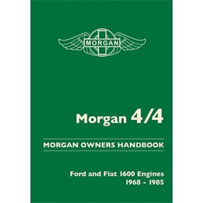 Morgan 4/4 Owners Handbook - Ford and Fiat Engines 1968-1985  *NEW