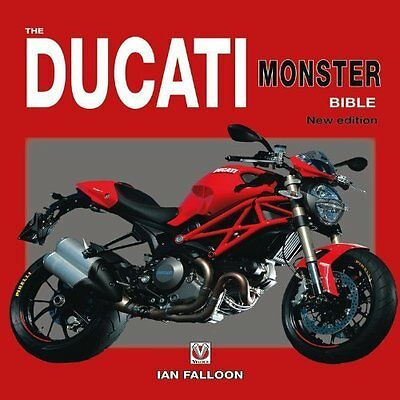 Ducati Monster Bible : New Updated & Revised Edition!