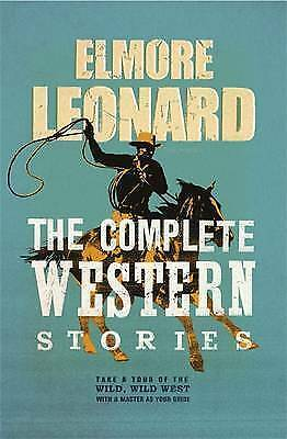 The Complete Western Stories by Elmore Leonard (Paperback, 2007)
