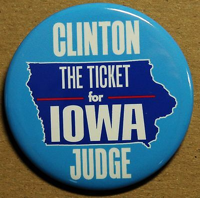 The Ticket For Iowa, Hillary Clinton - Patty Judge Campaign Button
