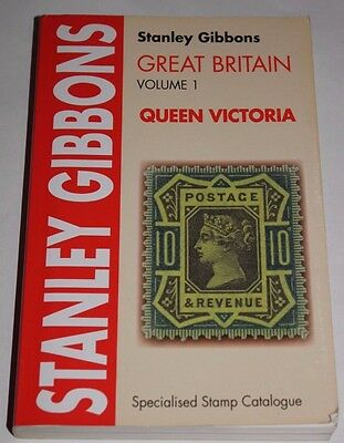 Stanley Gibbons Great Briton Volume 1 Queen Victoria 14th Edition 2006
