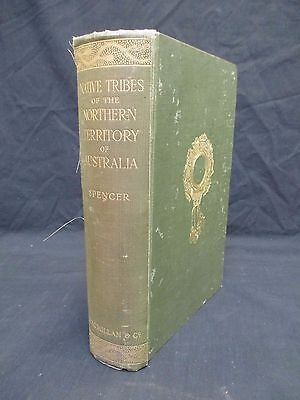 NATIVE TRIBES OF THE NORTHERN TERRITORY OF AUSTRALIA Spencer 1914 1st Ed U284