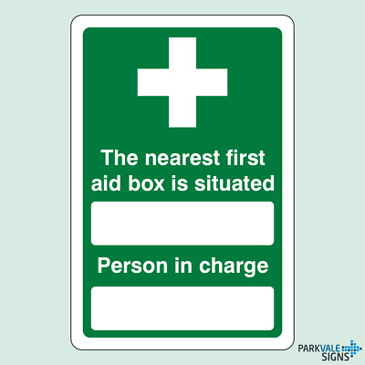 The Nearest First Aid Box Is Situated / Person In Charge Sign