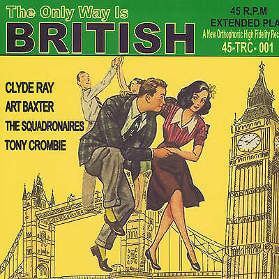 TONY CROMBIE, CLYDE RAY, SQUADRONAIRES + 1 - BRITISH ROCK 'N' ROLL Vol 1 JIVE EP
