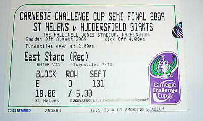 St HELENS v HUDDERSFIELD GIANTS 9th AUGUST 2009 CHALLENGE CUP SEMI FINAL TICKET