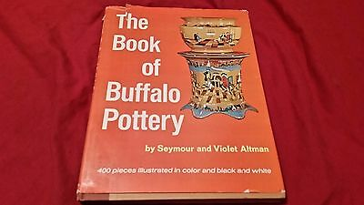 The Book of Buffalo Pottery by Violet and Seymour Altman 1969