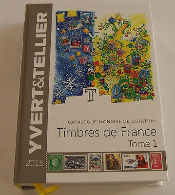 Yvert & Tellier Stamp Catalogue 2015 - Vol. 1 - France