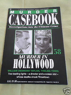 Murder Casebook- Murder In Hollywood - # 58- Thelma Todd- William Desmond Taylor
