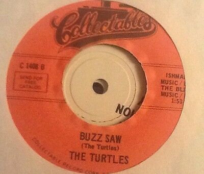 THE TURTLES - Buzz Saw. US Collectables 45'. Funk Breaks 'you Showed Me'.