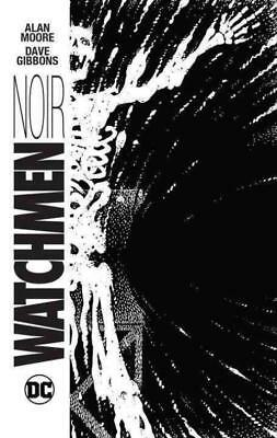 Watchmen Noir - Moore, Alan/ Gibbons, Dave (Frw) - New Hardcover Book