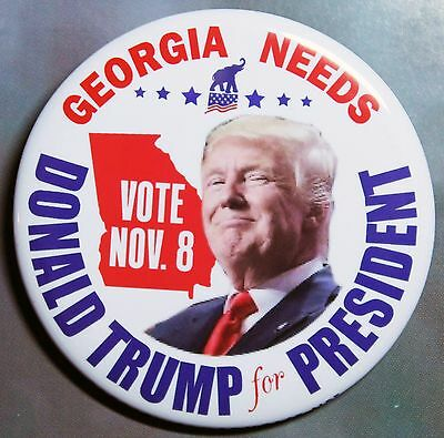 Georgia Needs Donald Trump For President - Campaign Pin