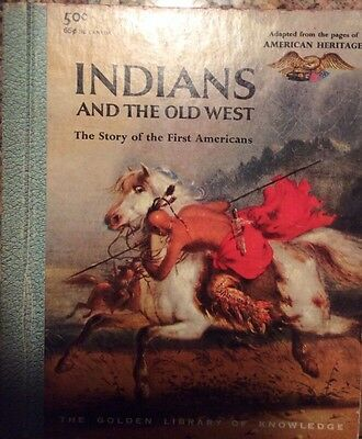The Indians and the Old West - Golden Library of Knowledge Book 1958