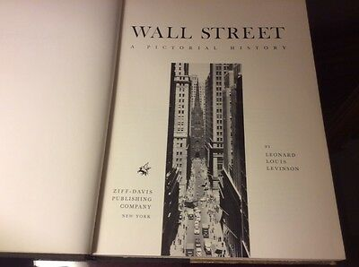 WALL STREET A Pictorial History by Leonard L. Levinson hc 1961 1st ed BUSINESS