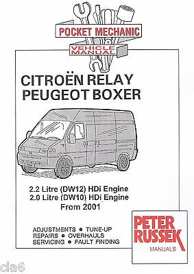 Citroen Relay Peugeot Boxer Pocket Mechanic Manual 2.0 and 2.2 HDi from 2001 NEW