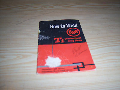 1976 How to Weld USS T1 Constructional Alloy Steels - Book only
