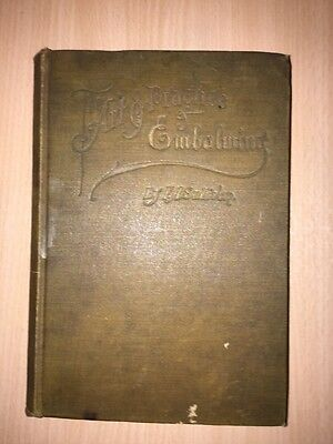 The Art & Practice Of Embalming By F A Sullivan 1901