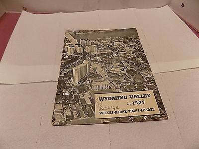 Wyoming Valley In Review 1937 Published  By Times Leader Wilkes Barre Pa.