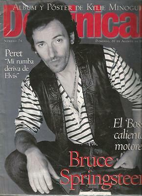 Dominical : Bruce Springsteen El Boss + Kylie Minogue + Peret (Spain Magazine )